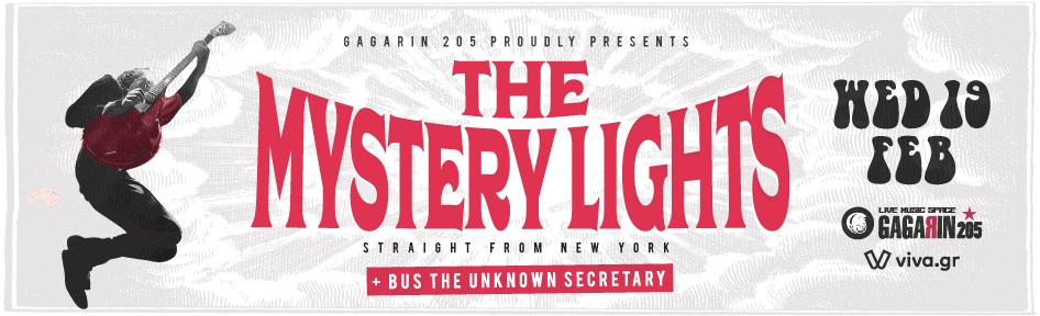 The Mystery Lights + BUS The Unknown Secretary