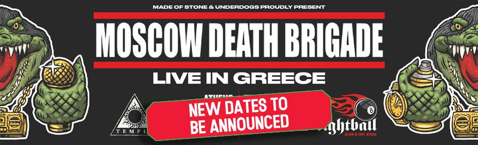 MOSCOW DEATH BRIGADE live in Greece