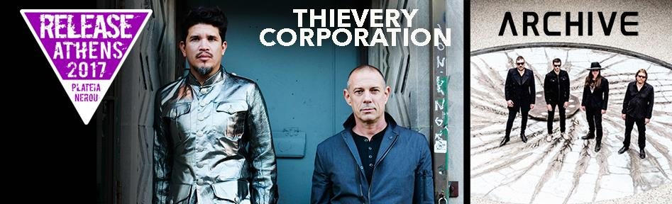 Release Athens 2017: Thievery Corporation + Archive + More