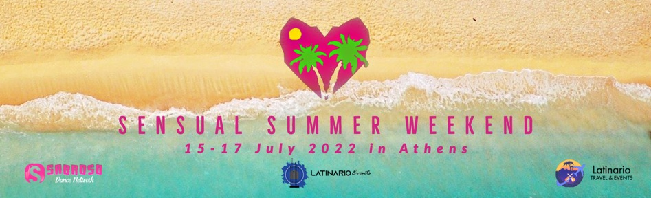 Sensual Summer Weekend & Dani J live in Athens 16-18 July 2021 !