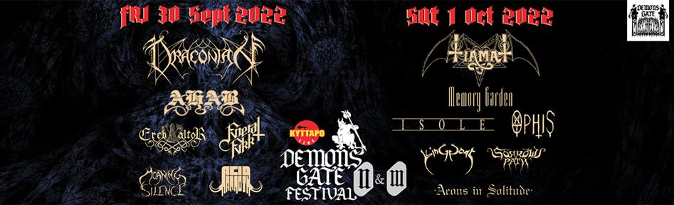 Demons Gate Festival 2&3 TIAMAT DRACONIAN MEMORY GARDEN and TBA