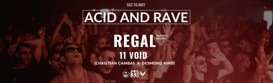 Acid and Race w/ Regal