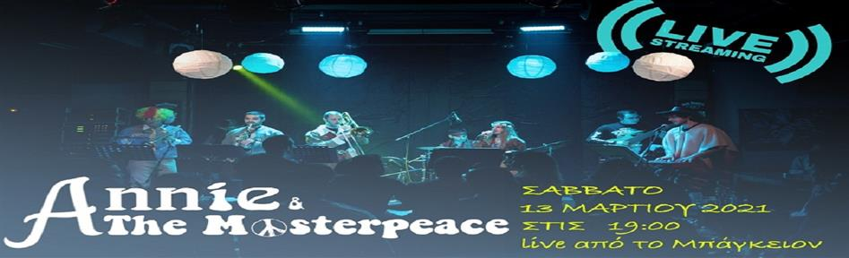 ANNIE & THE MASTERPEACE / LIVESTREAMING