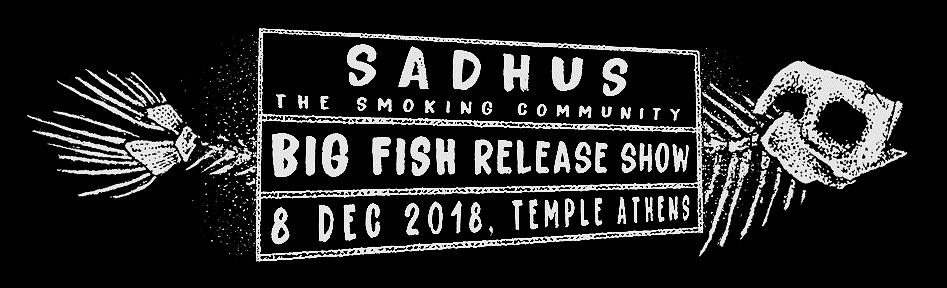 Sadhus - The Smoking Community live at Temple