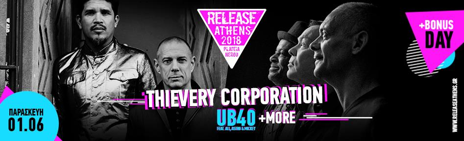 Release Athens 2018 / Thievery Corporation UB40
