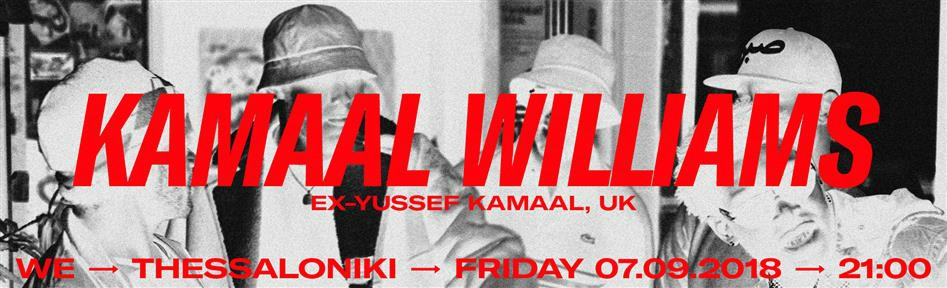 KAMAAL WILLIAMS LIVE AT WE